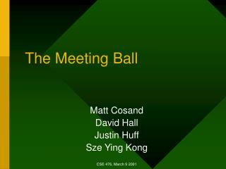 The Meeting Ball