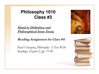 Philosophy  1010 Class #3
