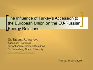The Influence of Turkey's Accession to the European Union on the EU-Russian Energy Relations