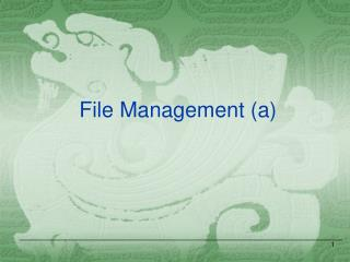File Management (a)