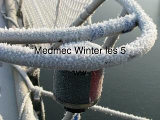 Medmec Winter les 5