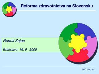 Rudolf Zajac Bratislava. 16. 6.  2005