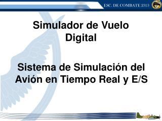 Sistema de Simulación del Avión en Tiempo Real y E/S