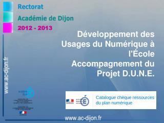 Développement des Usages du Numérique à l'École  Accompagnement du Projet D.U.N.E.