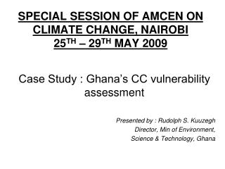 SPECIAL SESSION OF AMCEN ON CLIMATE CHANGE, NAIROBI 25TH   29TH MAY 2009