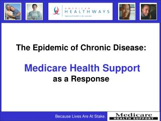 The Epidemic of Chronic Disease: Medicare Health Support as a Response