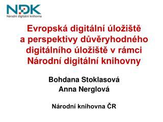 Bohdana Stoklasová Anna Nerglová Národní knihovna ČR