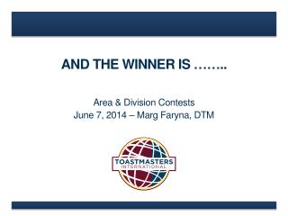 AND THE WINNER IS ……..