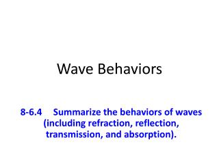 Wave Behaviors