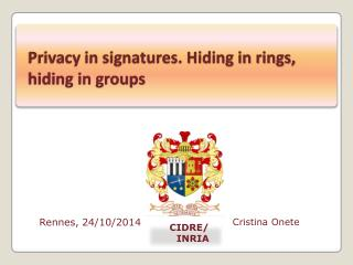 Privacy in signatures. Hiding in rings, hiding in groups
