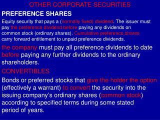 OTHER CORPORATE SECURITIES PREFERENCE SHARES