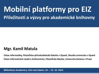 Mobilní platformy pro EIZ