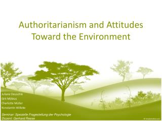 Authoritarianism and Attitudes Toward the Environment