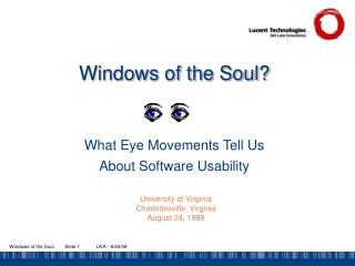 Windows of the Soul? What Eye Movements Tell Us About Software Usability