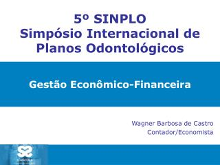 5º SINPLO  Simpósio Internacional de Planos Odontológicos