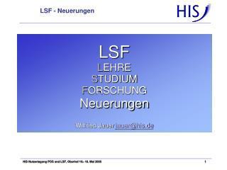LSF - Neuerungen