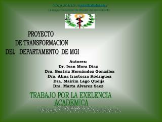 PROYECTO   DE TRANSFORMACION   DEL   DEPARTAMENTO  DE MGI