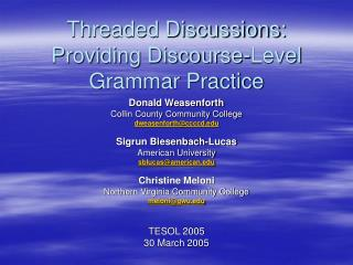 Threaded Discussions: Providing Discourse-Level Grammar Practice