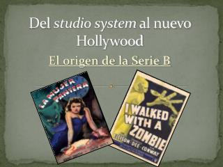 Del  studio system  al nuevo Hollywood