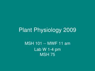 Plant Physiology 2009