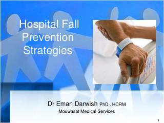 Hospital Fall Prevention Strategies
