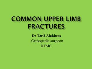 Common upper limb fractures