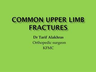 Common upper limb fractures