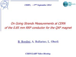 On Going Strands Measurements at CERN  of the 0.85 mm RRP conductor for the QXF magnet