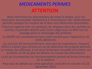 MEDICAMENTS PERIMES ATTENTION