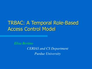 TRBAC: A Temporal Role-Based Access Control Model