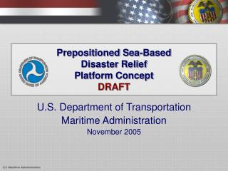 Prepositioned Sea-Based Disaster Relief  Platform Concept DRAFT