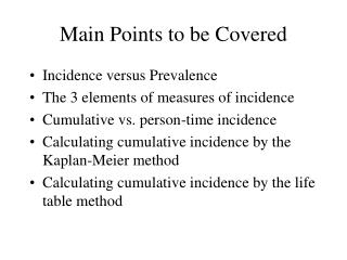 Main Points to be Covered