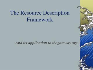 The Resource Description Framework