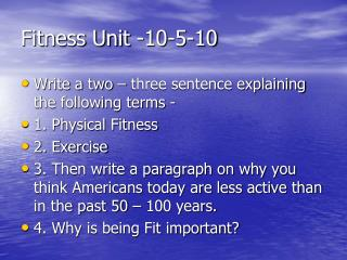 Fitness Unit -10-5-10
