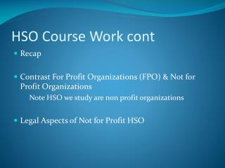 HSO Course Work cont
