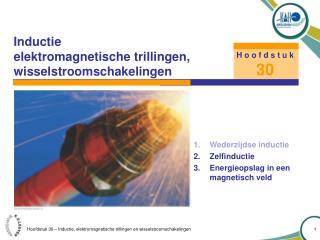 Inductie elektromagnetische trillingen, wisselstroomschakelingen
