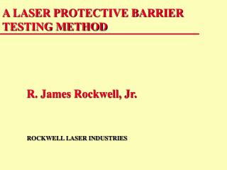 A LASER PROTECTIVE BARRIER TESTING METHOD