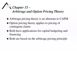 Chapter 15 –  Arbitrage and Option Pricing Theory