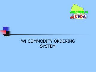 WI COMMODITY ORDERING SYSTEM