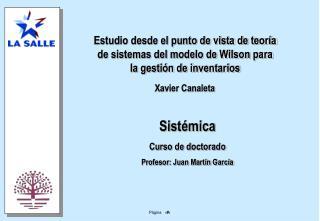 Sistémica Curso de doctorado Profesor: Juan Martín García