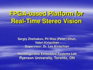 FPGA-based Platform for Real-Time Stereo Vision