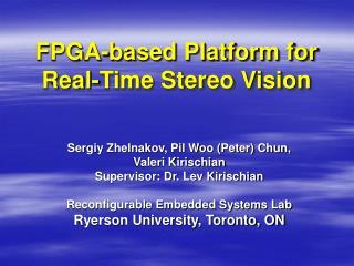 FPGA-based Platform for Real-Time Stereo Vision