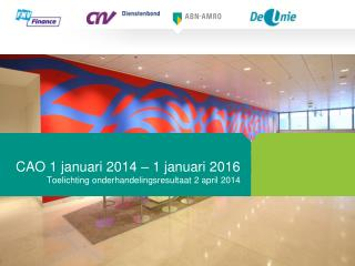 CAO 1 januari 2014 – 1 januari 2016
