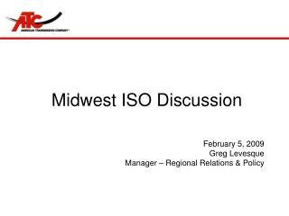 Midwest ISO Discussion