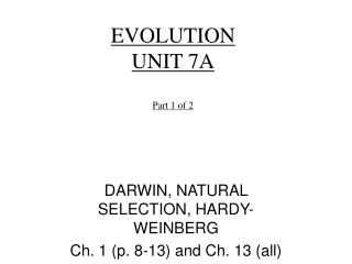EVOLUTION  UNIT 7A Part 1 of 2