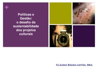 Cláudia Sousa Leitão, Dra