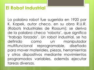 El Robot Industrial