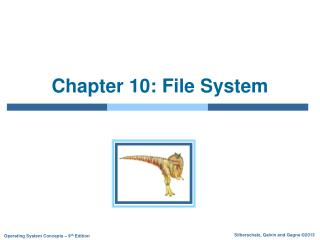 Chapter 10: File System