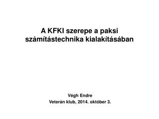 A KFKI szerepe a paksi számítástechnika kialakításában