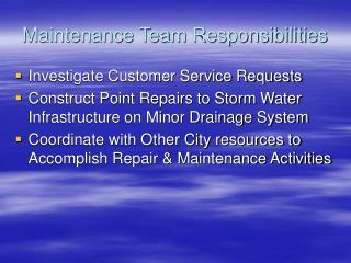 Maintenance Team Responsibilities